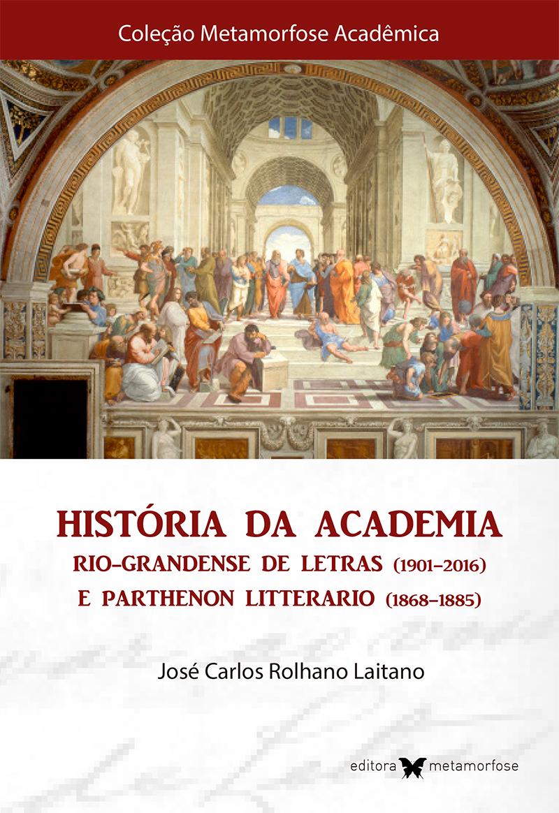 História da Academia Rio-grandense de Letras e Parthenon Litterario [e-book gratuito]