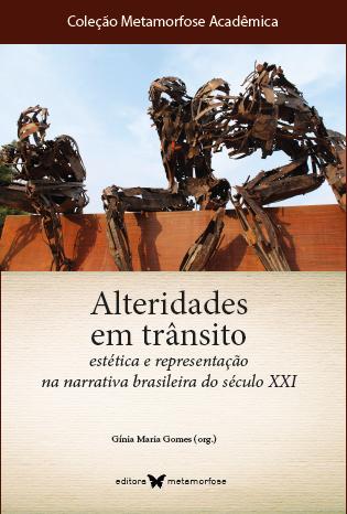 Alteridades em trânsito: estética e representação na narrativa brasileira do século XXI