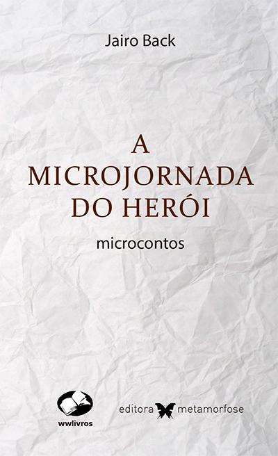 A microjornada do herói
