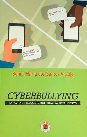 Cyberbullying: palavras e imagens que trazem sofrimento